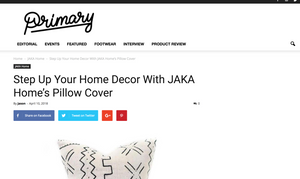 The Primary Mag - Step Up Your Home Decor With JAKA Home's Pillow Cover
