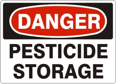 """Danger: Pesticide Storage"" Sign"