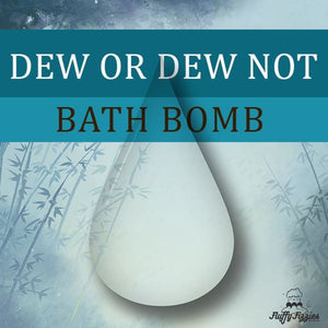 Dew or Dew Not Bath Cube