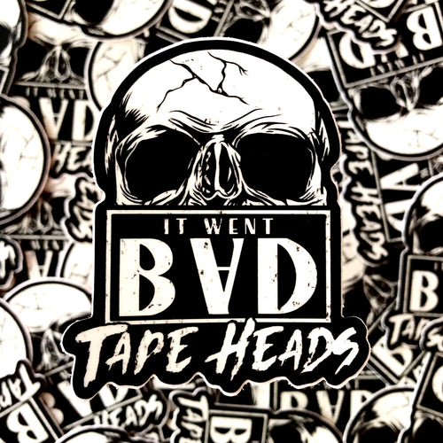 It Went Bad Tape Heads Sticker