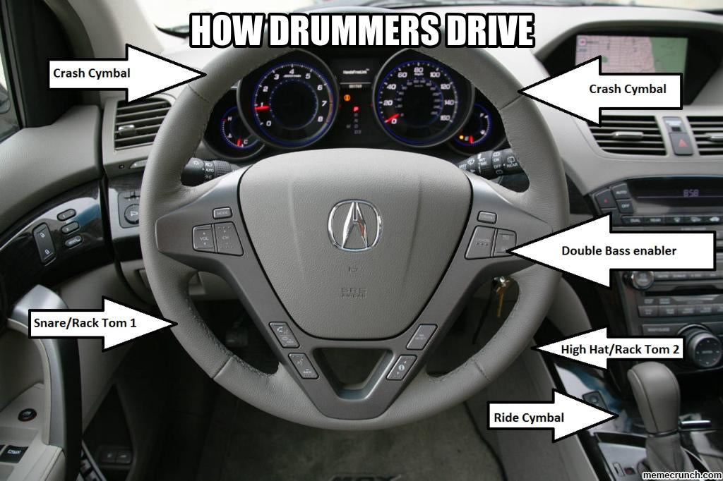 If your driver is drummer