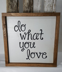 "Do What You Love Framed Sign Farmhouse 12"" x 12"""