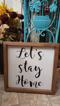 "Let's Stay Home Framed Sign Farmhouse 12"" x 12"""