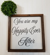 "You Are My Happily Ever After Farmhouse Wood Decor Sign 12"" x 12"""