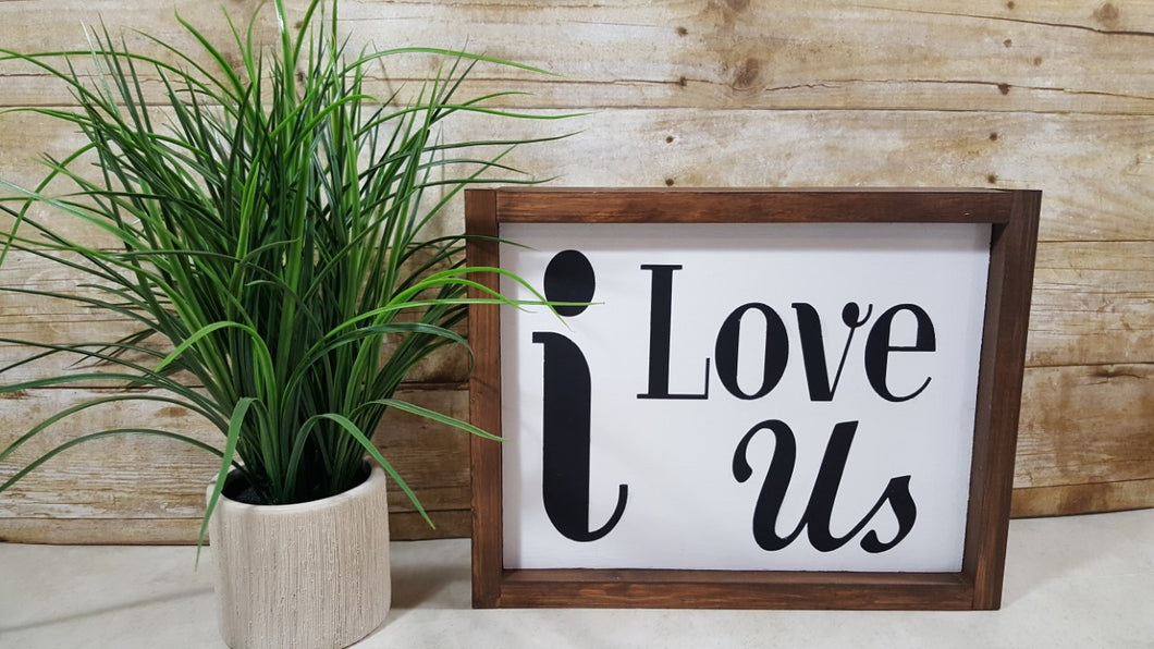 i Love Us Framed Farmhouse Wood Sign 12