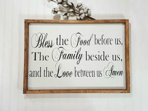 "Bless The Food Before Us The Family Beside Us And The Love Between Us Farmhouse Wood Sign 16"" x 24"""