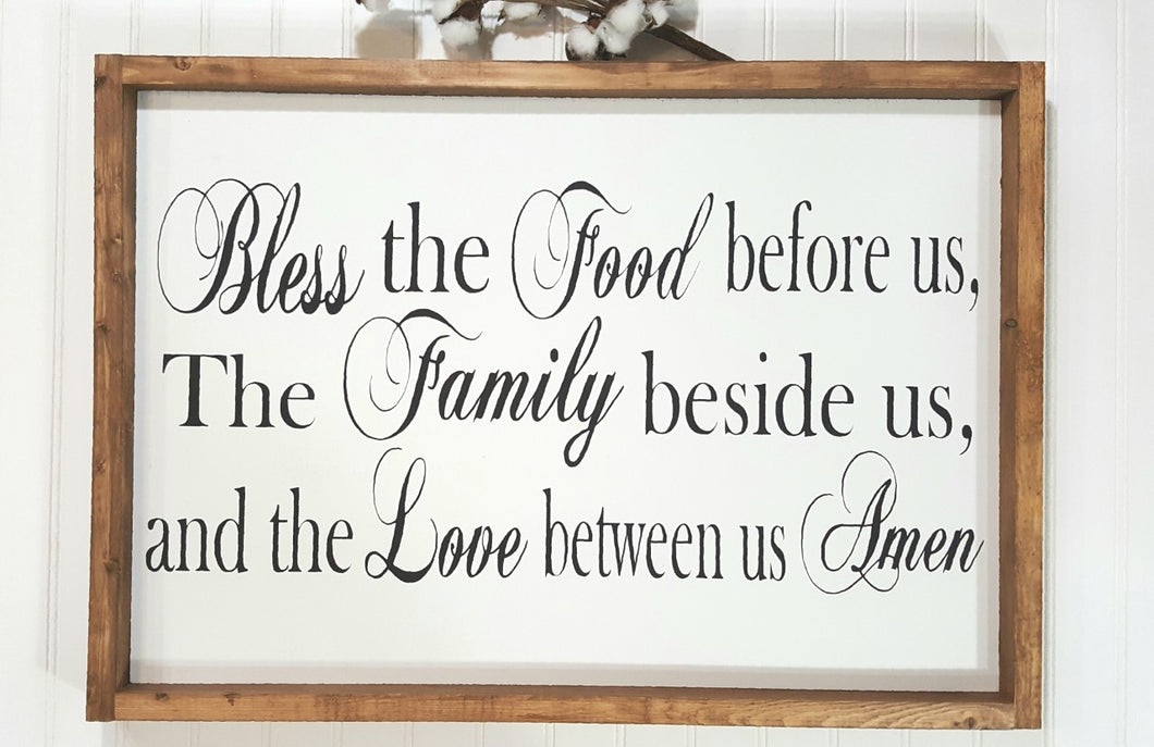 Bless The Food Before Us The Family Beside Us And The Love Between Us Farmhouse Wood Sign 16