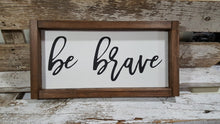 "Be Brave Framed Farmhouse Wood Sign 5"" x 12"""