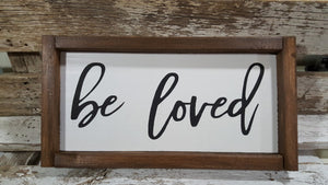 "Be Loved Framed Farmhouse Wood Sign 5"" x 12"""