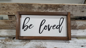 "Be Loved Framed Farmhouse Wood Sign 3"" x 12"""