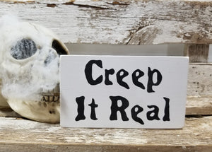 "Creep It Real 4"" x 6"" Mini Wood Halloween Block Sign"