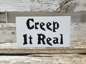 "Creep It Real 4"" x 6"" Mini Wood Halloween Block Sign Free Shipping"