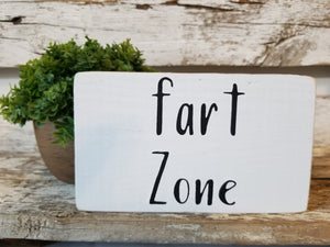 "Fart Zone 4"" x 6"" Mini Wood Funny Bathroom Block Sign Free Shipping"