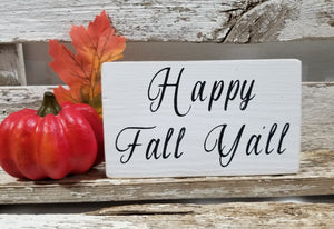 "Happy Fall Ya'll 4"" x 6"" Mini Wood Fall Block Sign"
