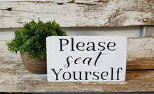 "Please Seat Yourself 4"" x 6"" Mini Wood Funny Bathroom Block Sign Free Shipping"