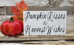 "Pumpkin Kisses & Harvest Wishes 4"" x 6"" Mini Wood Fall Block Sign"