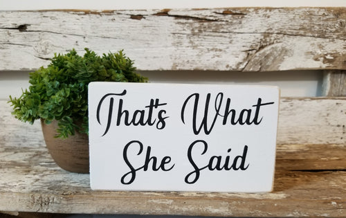 That's What She Said 4