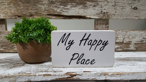 "My Happy Place 4"" x 6"" Mini Wood Block Sign Free Shipping"