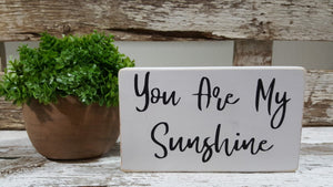"You Are My Sunshine 4"" x 6"" Mini Wood Sign"