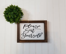 "Please Seat Yourself Framed Farmhouse Small Sign 5"" x 8""."