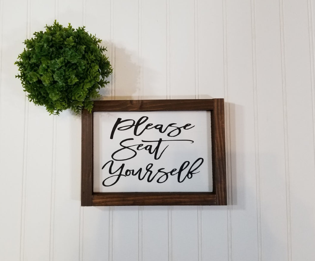 Please Seat Yourself Framed Farmhouse Small Sign 5
