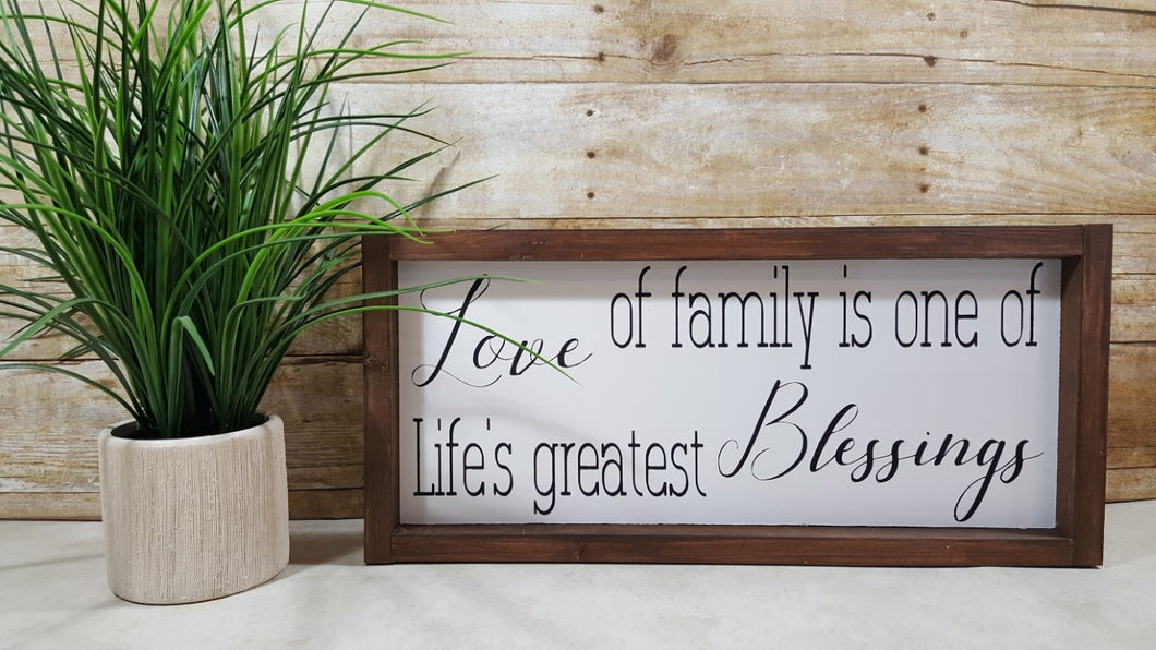 Love Of Family Is One Of Life's Greatest Blessings Framed Farmhouse Wood Sign 7