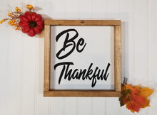 "Be Thankful Farmhouse Framed Wood Sign 9"" x 9"""