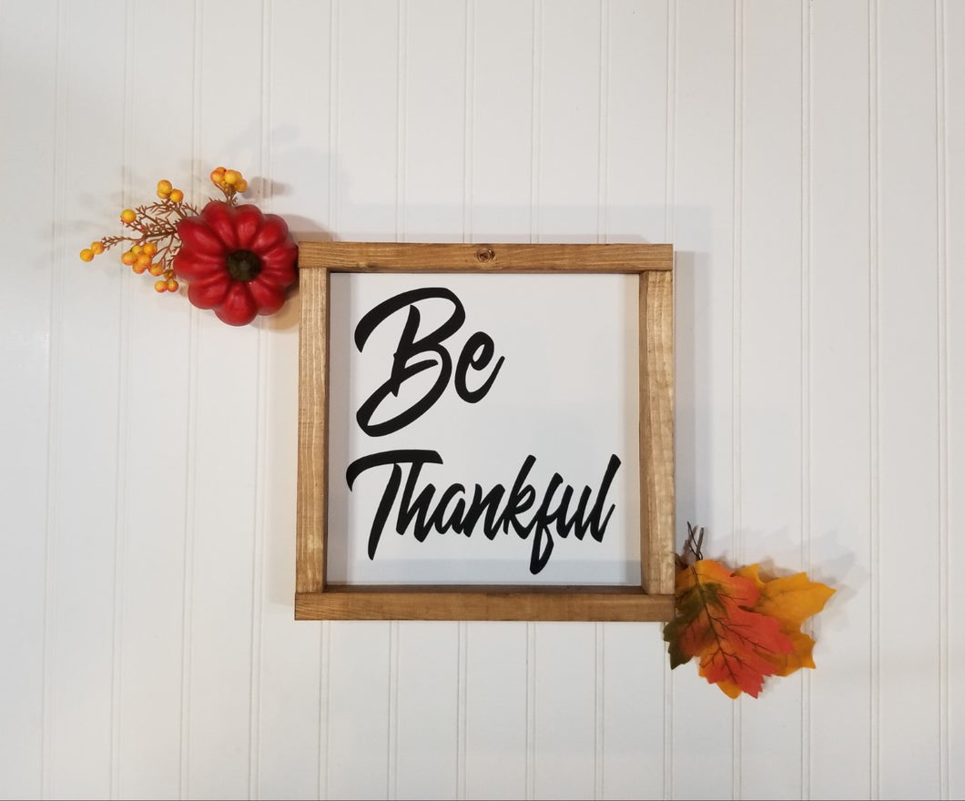 Be Thankful Farmhouse Framed Wood Sign 9