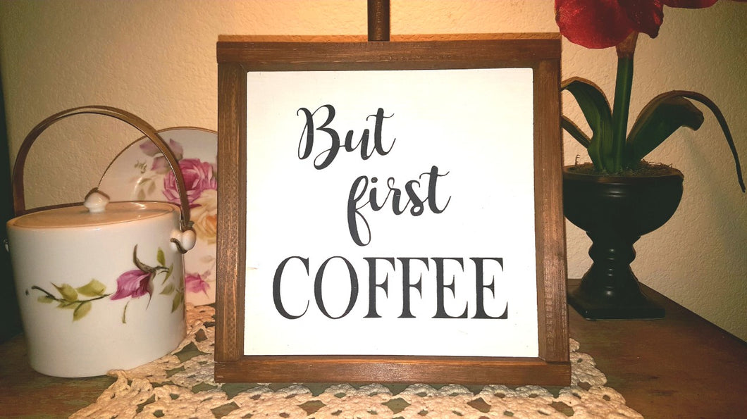 But First Coffee Sign Farmhouse Framed Wood Sign 9