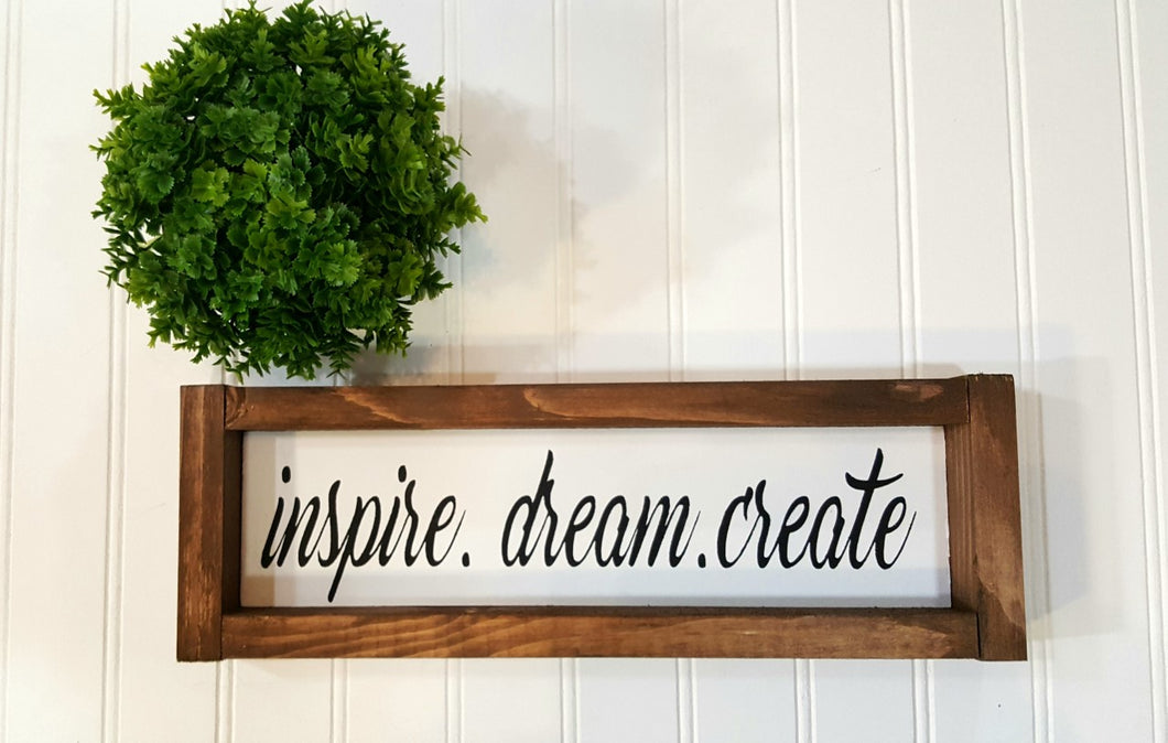 Inspire Dream Create Framed Farmhouse Wood Sign 3