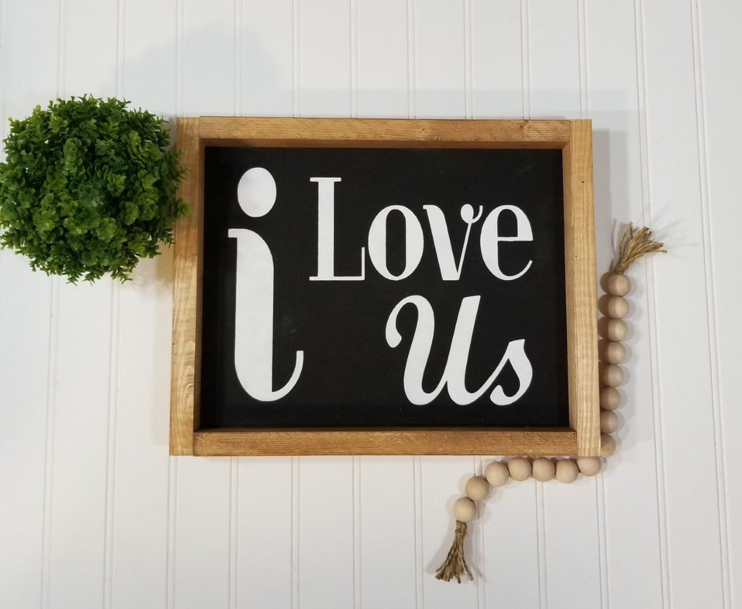 i Love Us Black Framed Farmhouse Wood Sign 12