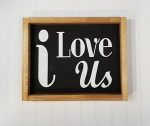 "i Love Us Framed Farmhouse Black Wood Sign 12"" x 9"" Ready To Ship"