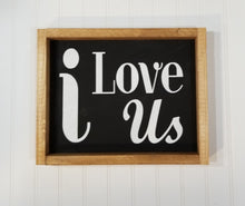 "i Love Us Black Framed Farmhouse Wood Sign 12"" x 9"""