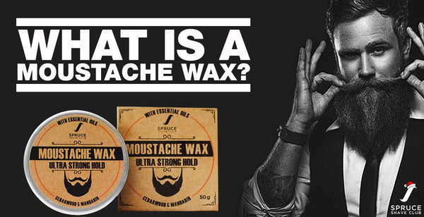 What is a moustache wax?