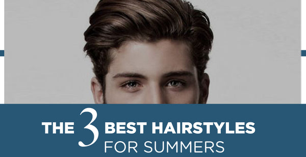 The best summer hairstyles for you