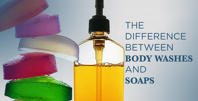 The differences between body washes and soaps