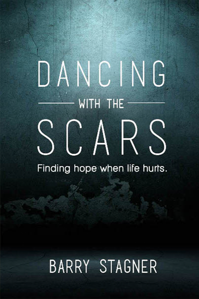 Dancing With The Scars: Finding Hope When Life Hurts