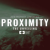Proximity Prophecy Conference 2018: The Unveiling (Audio-Only Digital Download) - Calvary Chapel Tustin