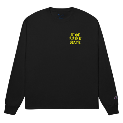 Stop Asian Hate Champion Long Sleeve Shirt