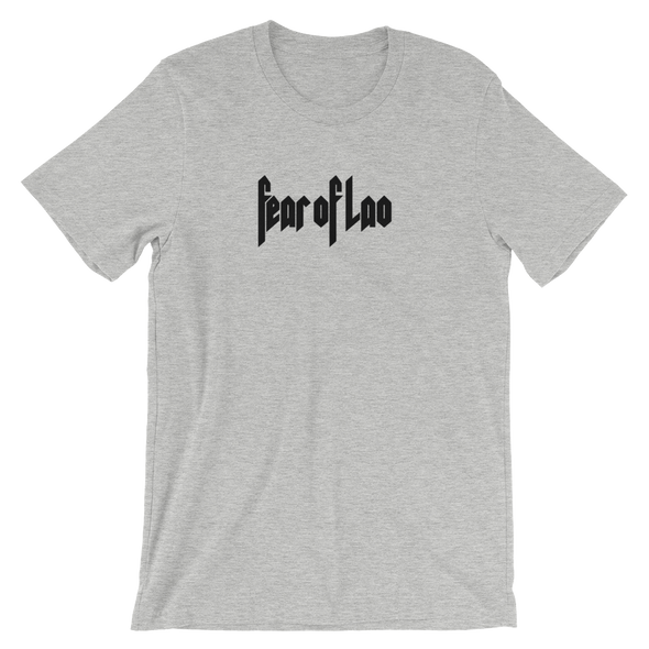 Fear Of Lao T-Shirt