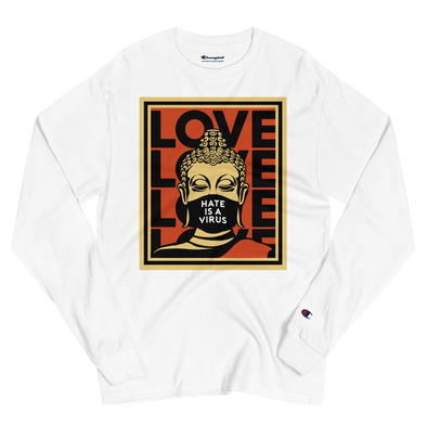 Hate Is A Virus Champion Long Sleeve Shirt