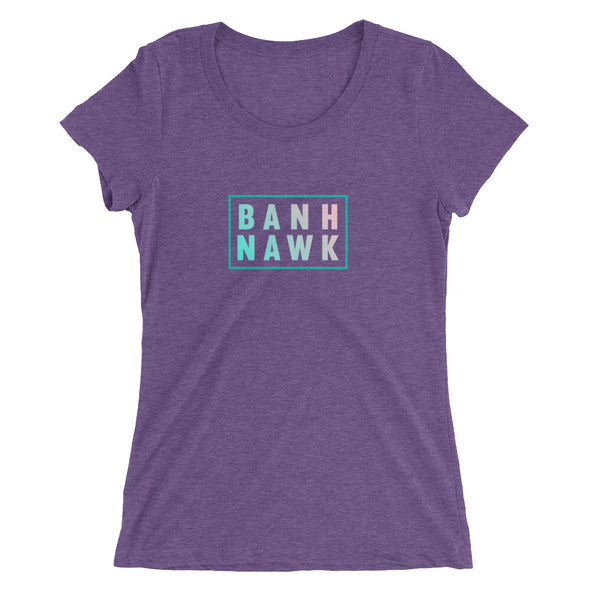 Banh Nawk Ladies' t-shirt