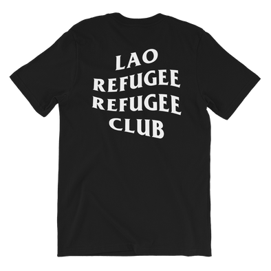 Lao Refugee Refugee Club T-Shirt