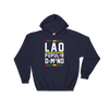 Laos By Popular Demand Hoodie