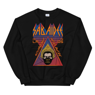 Sabaidee Hate Is A Virus Sweatshirt