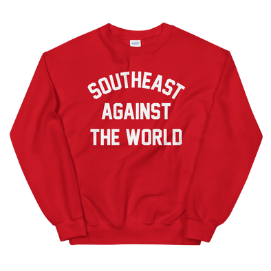 Southeast Against The World Sweatshirt