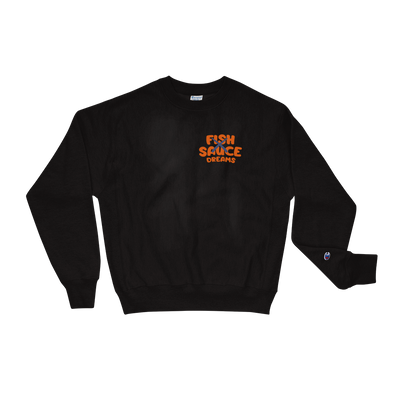 Fish Sauce Dreams Champion Sweatshirt