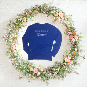 Don't Touch My Crown Long-Sleeve Tee