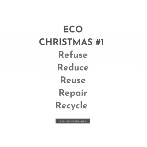 sustainable eco-friendly Christmas tips. The five R's.