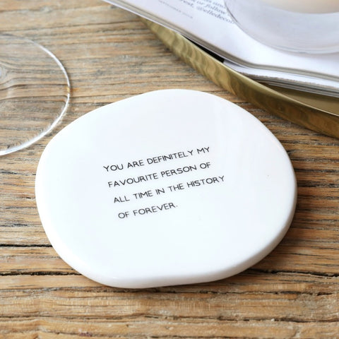 Favourite Person Organic Shape Coaster